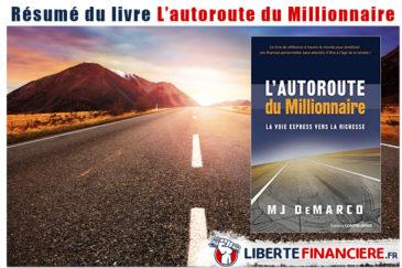 Résumé du livre l'autoroute du millionnaire - Mj demarco