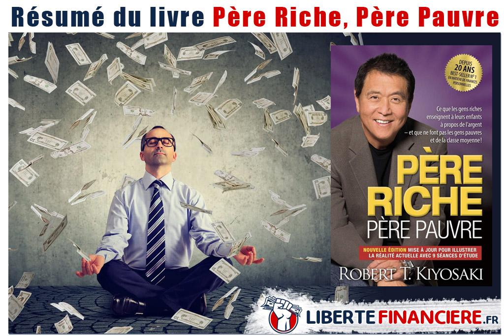 Résumé du livre Père riche Père pauvre Robert Kiyosaki