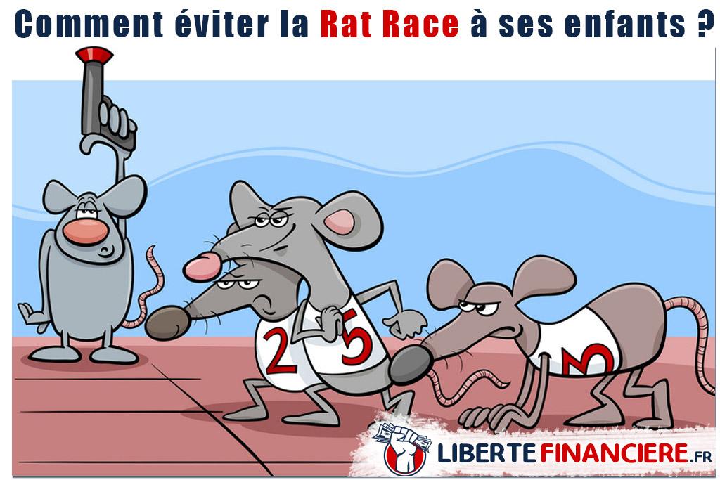 Comment éviter la Rat Race à ses enfants ?