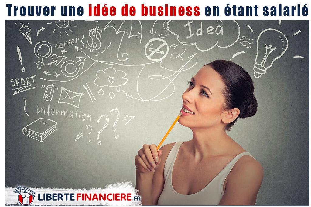 trouver une idée de business en étant salarié