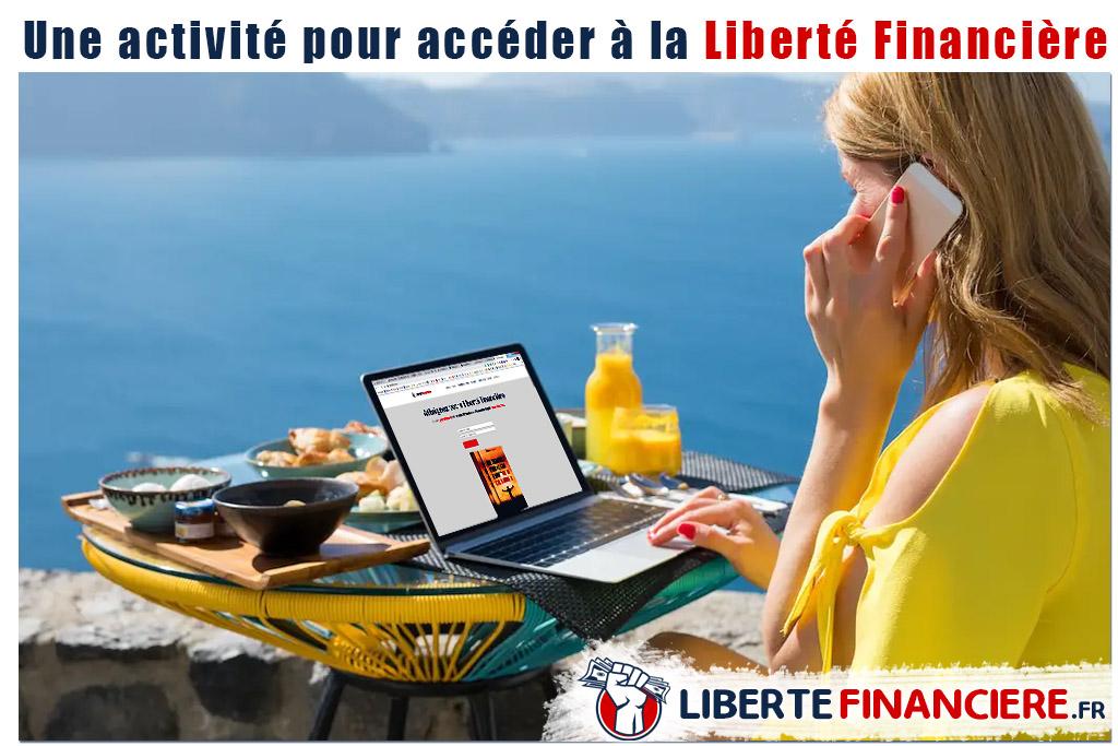 activité pour accéder a la liberté financière