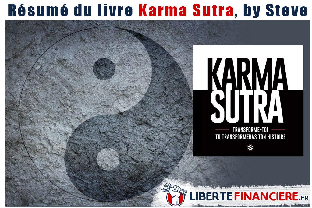 Résumé : Karma Sutra, transforme toi et tu transformeras ton histoire